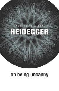 heidegger-on-being-uncanny